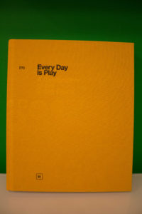Every Day Is Play
